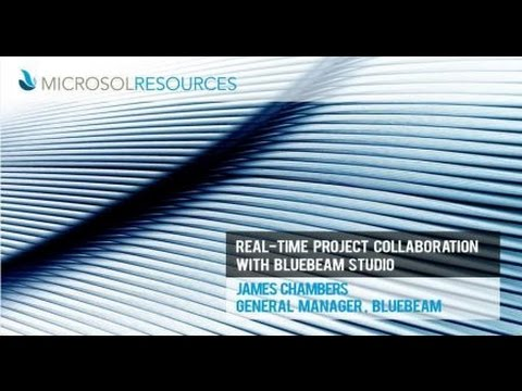 Real-Time Project Collaboration with Bluebeam Studio 2015