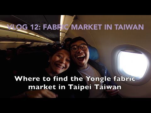 Fabric shopping in Taiwan: Yongle fabric market