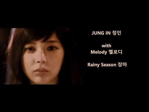 Jung In 정인 with Melody 멜로디 – Rainy Season 장마 - Han, Rom, Eng Lyrics