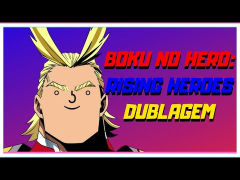 BOKU NO HERO: RISING HEROES VAI TER OS MESMOS DUBLADORES