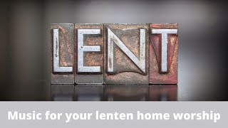 2021 Lenten Worship Series 3