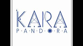 Kara - 02. Pandora [Mp3+Download]