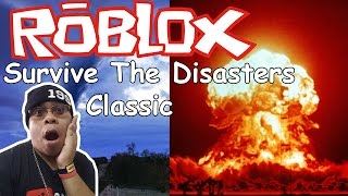 [RoBlox] Survive The Disasters came what many Classic Virginia 89 ProGress Feat.