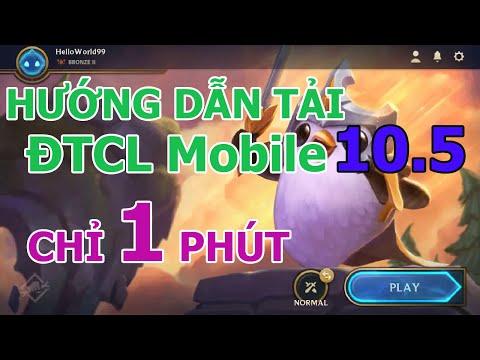hướng dẫn tải dtcl mobile ios - CÁCH TẢI ĐTCL MOBILE 10.5 ĐƠN GIẢN KHÔNG BỊ LỖI CHỈ TRONG 1 PHÚT