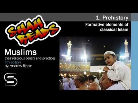Chapter 1: Prehistory - Muslims: Their religious beliefs and practices  (reading)