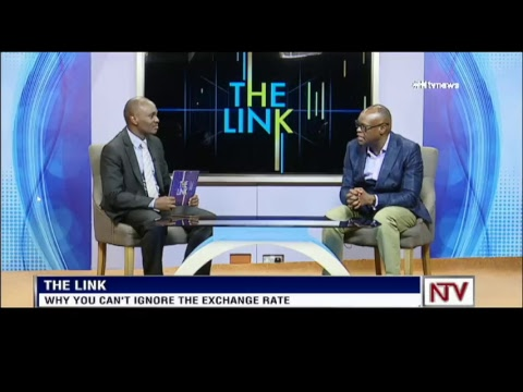NTV THE LINK: Why you should be worried about the dollar-UGX exchange rate