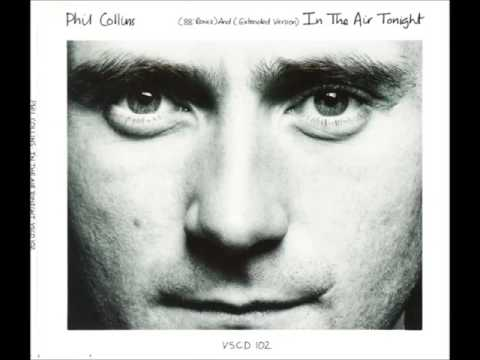 Phil Collins In the Air Tonight (88'Remix) And (Extended Version)