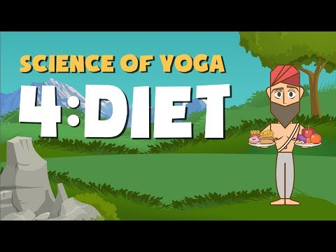The Science of Yoga (Part 4 – Diet)