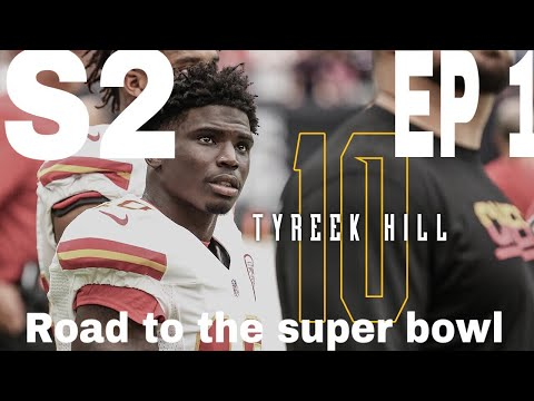 Road to the super bowl ep 2 season 2 it is time to win ltyreek Hill is a monster