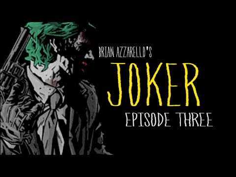 """Brian Azzarello's """"Joker"""" #3 motion comic"""