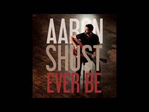 Aaron Shust - Ever Be