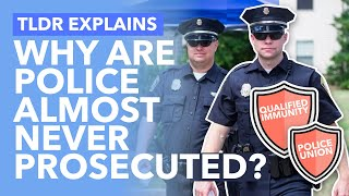 The Laws That Protect Police from Prosecution: Qualified Immunity & Police Unions - TLDR News