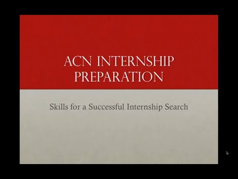 ACN Career Skills: Preparing for the 2015 Internship Cycle