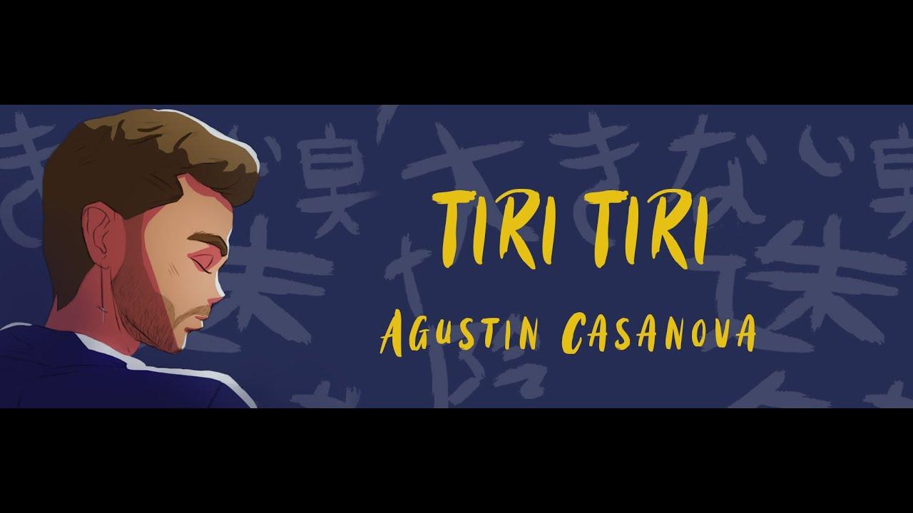 Agustín Casanova - Tiri Tiri