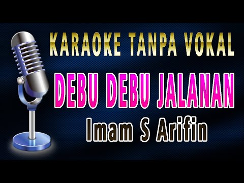 DEBU DEBU JALANAN - VERSI CEWEK (Karaoke Lirik Tanpa Vokal)