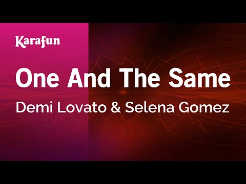 Karaoke One And The Same  Demi Lovato *