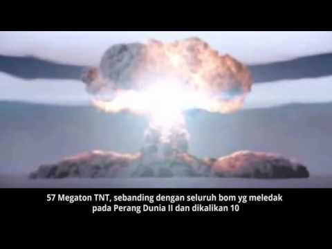 Tsar Bomba - Bom Nuklir Terbesar Dan Terdahsyat Yang Pernah Dibuat Manusia Dalam Sejarah Dunia