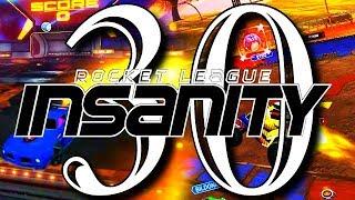 ROCKET LEAGUE INSANITY 30 ! (BEST GOALS, INSANE REDIRECTS, FLICKS, RESETS)