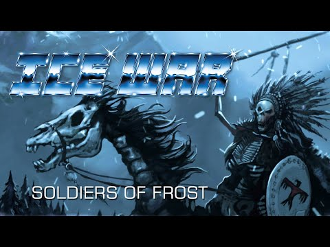 ICE WAR - Soldiers of Frost (Official Lyric-Video) [2020]