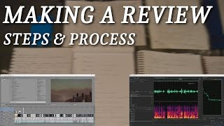 Making a Review: Steps & Process