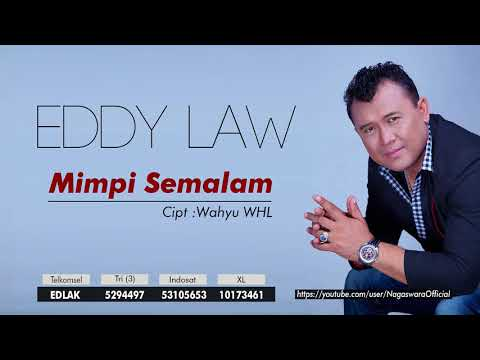 Eddy Law - Mimpi Semalam (Official Audio Video)