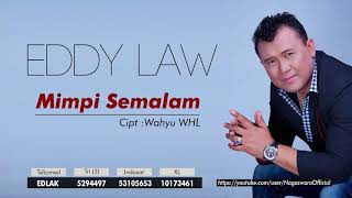 Eddy Law - Mimpi Semalam (Official Audio Video)