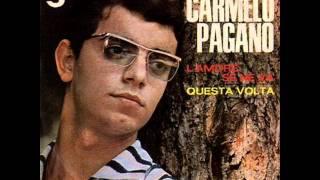 Carmelo Pagano   Questa volta 1966