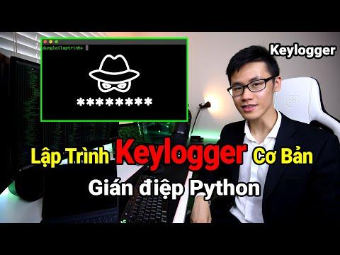 Hướng Dẫn Keylogger Đơn Giản bằng Python   Lập Trình Gián Điệp Python