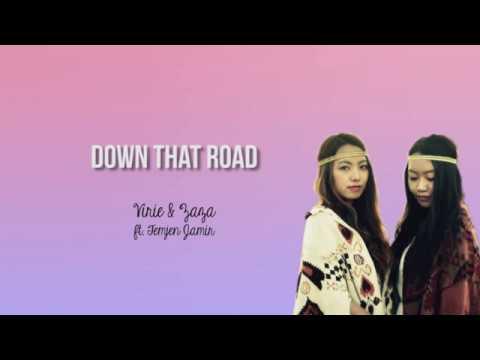 Virie & Zaza - Down That Road ft. Temjen Jamir  (LYRIC VIDEO)