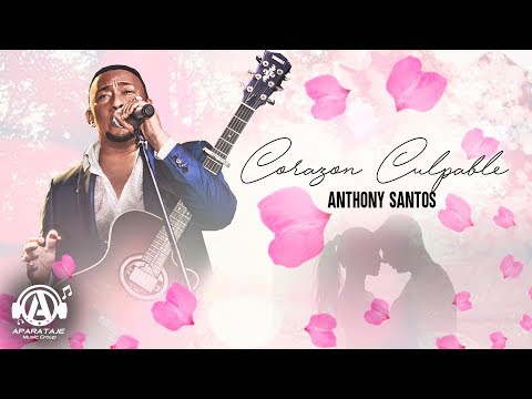 Anthony Santos - Corazon Culpable