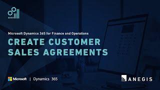 Dynamics 365 Operations: Create Customer Sales Agreements