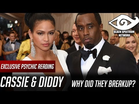 Psychic Reading  Cassie & Diddy  Why Did They BreakUp?