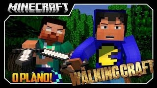 The Walking Craft #11 O PLANO PERFEITO!! - Minecraft