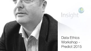 Data Ethics Workshop - Predict Conference 2015