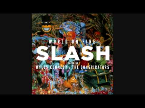 Slash - World on Fire [Single Full]