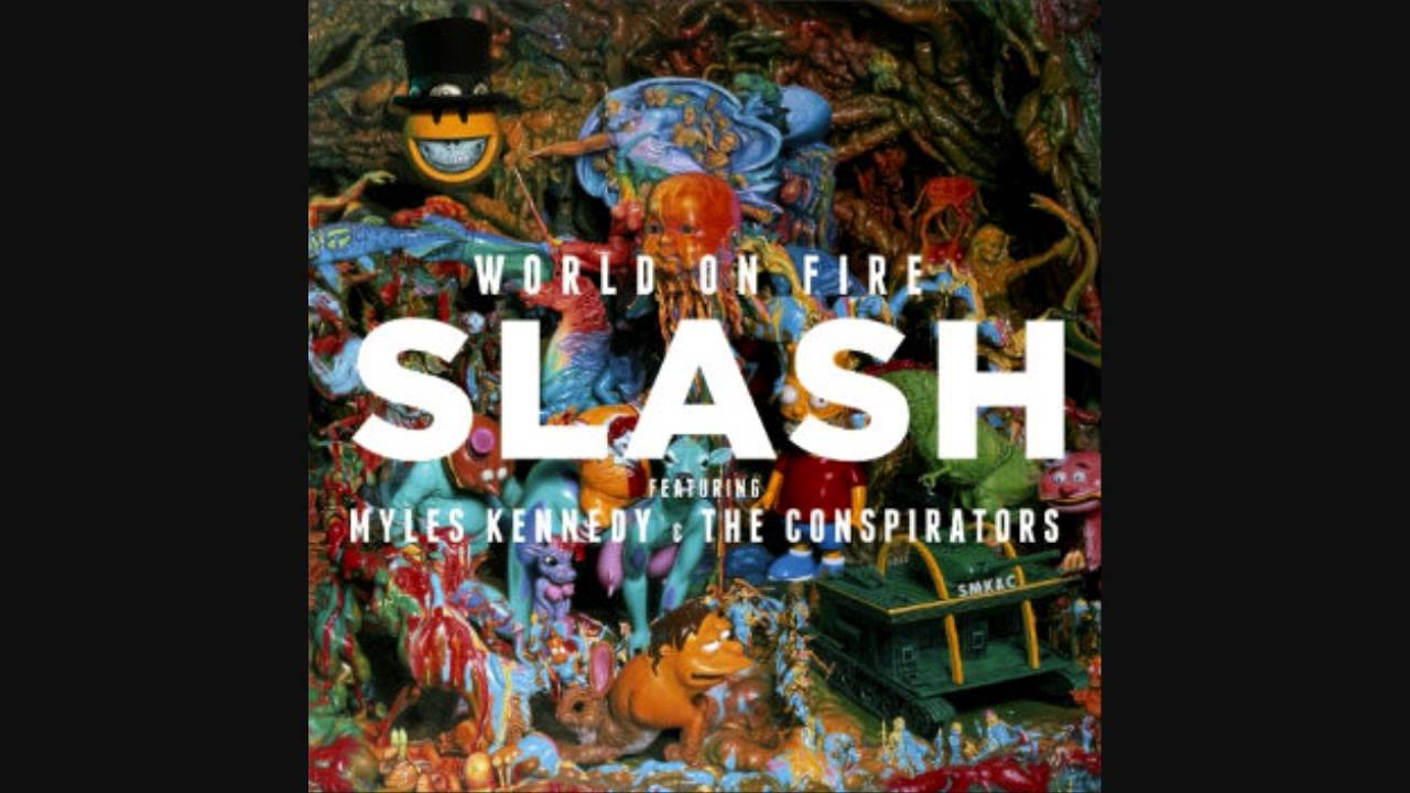 world on fire slash перевод