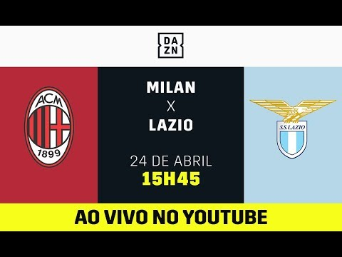 Milan x Lazio AO VIVO! Assista aqui com o DAZN! thumbnail