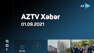 AZTV Xəbər 20:00  - 01.09.2021