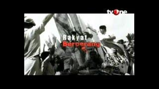 [FULL] Indonesia Mengingat - Rakyat Berperang (14/11/2015)