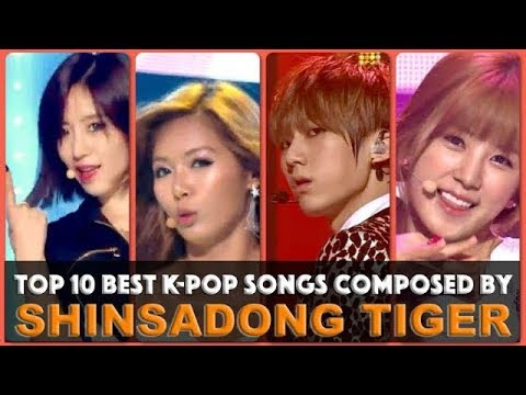 Top 10 Best K-Pop Songs By Shinsadong Tiger - Your Votes Decided REUPLOAD MADE: -09-29