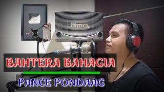 BAHTERA BAHAGIA ~ PANCE PONDAAG   POP NOSTALGIA   CIPTA : MINGGUS TAHITU   COVER : FERDY L