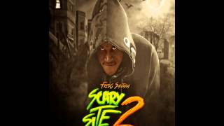 Fredo Santana its a scary sight 2 full mixtape