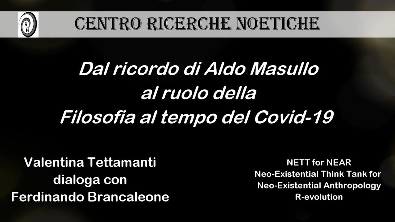 Dal ricordo di Aldo Masullo al ruolo della Filosofia al tempo del Covid-19