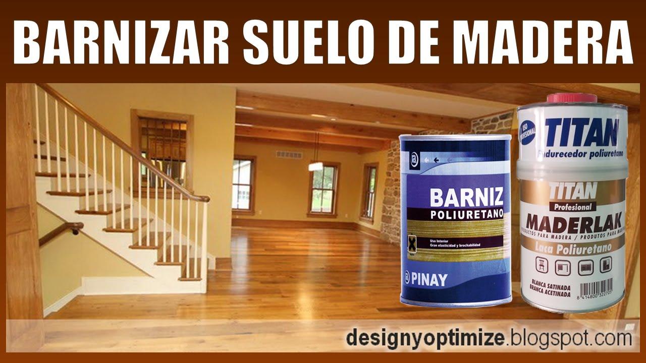 C mo barnizar suelos y escaleras de madera youtube - Como barnizar madera ...