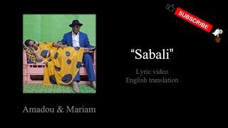 sabali---amadou-mariam-song-w-english-translation