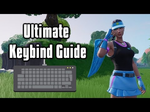 Ultimate Guide To Fortnite Keybinds - Tips To Find Your Optimal Keybinds!
