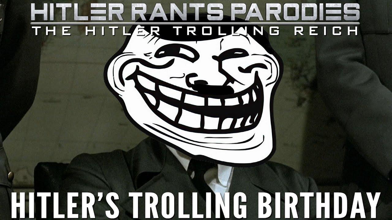 Hitler's Trolling Birthday