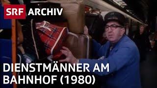 Dienstmänner am Bahnhof | Historische Berufe | SRF Archiv