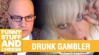 DRUNK GAMBLER  - Funny Stuff And Cheese #75 Thumbnail