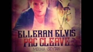 Elleran Elvis & Pac Cleave   Merhaba Şeytan 2014 Resimi